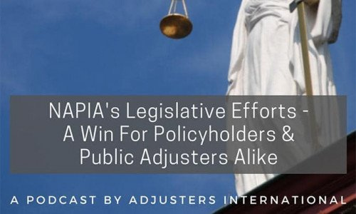 NAPIA's Legislative Efforts – A Win For Policyholders & Public Adjusters Alike Thumbnail Image